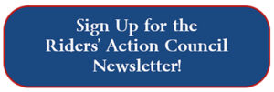 Sign Up for the Riders' Action Council Newsletter